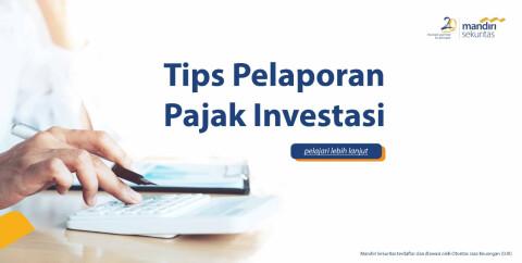 Tips Pelaporan Pajak Investasi Saham Reksa Dana Dan Obligasi